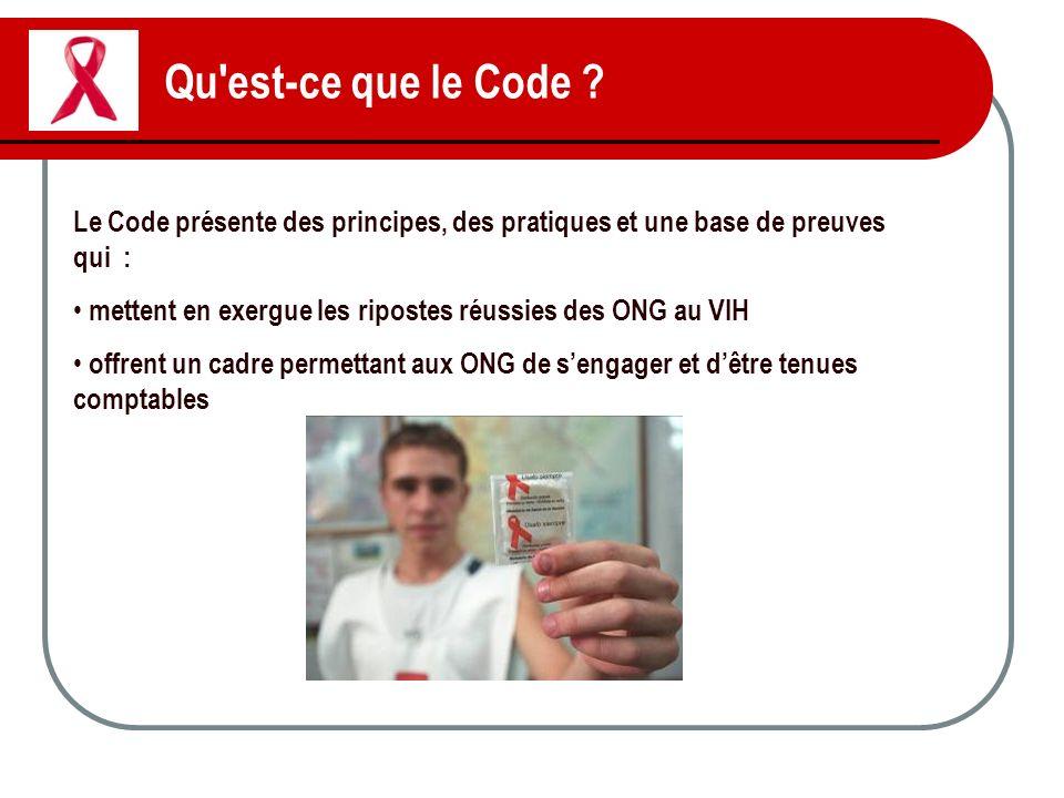 Qu est-ce que le Code Le Code présente des principes, des pratiques et une base de preuves qui :