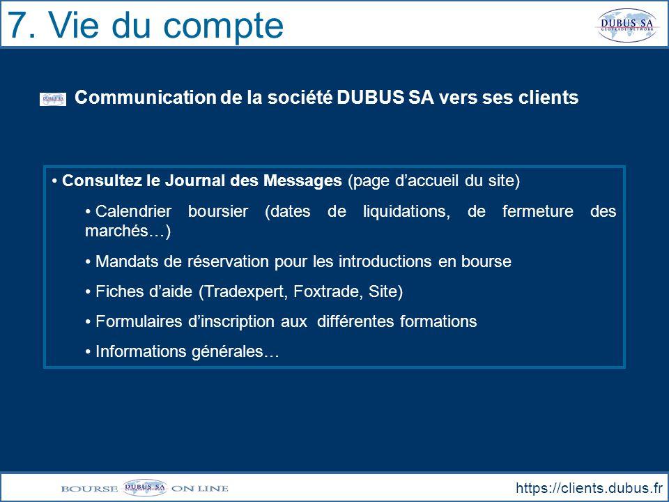 7. Vie du compte Communication de la société DUBUS SA vers ses clients