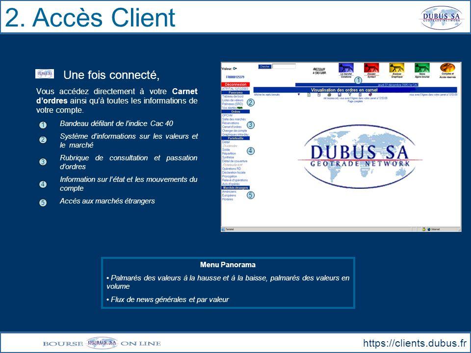 2. Accès Client Une fois connecté, https://clients.dubus.fr