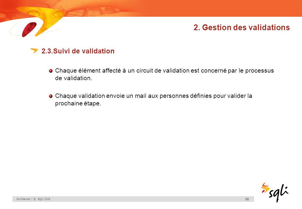 2. Gestion des validations