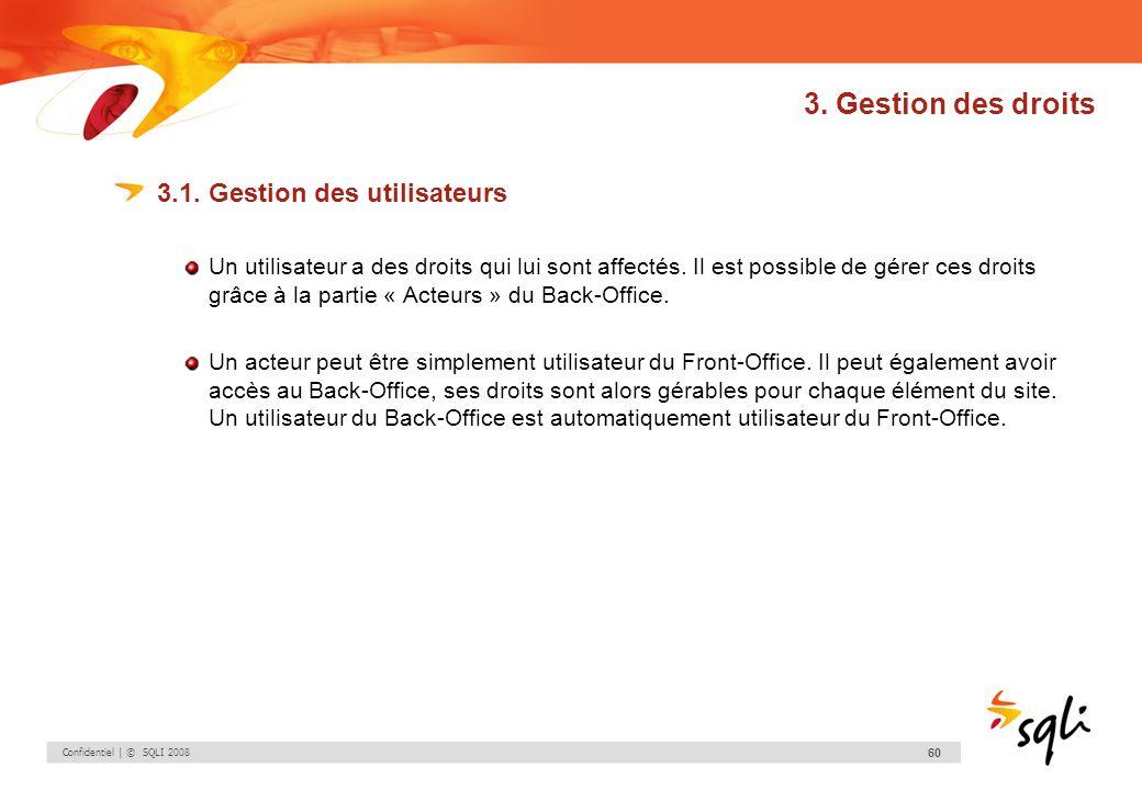 3. Gestion des droits 3.1. Gestion des utilisateurs