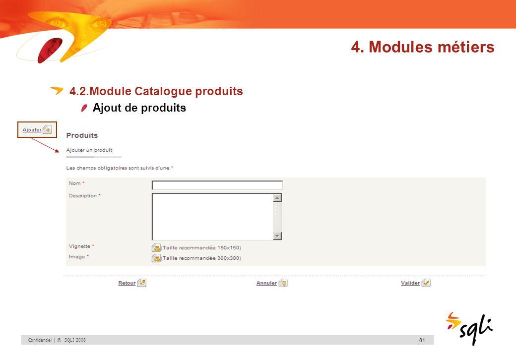 4. Modules métiers 4.2.Module Catalogue produits Ajout de produits