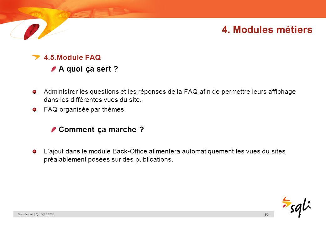 4. Modules métiers A quoi ça sert Comment ça marche 4.5.Module FAQ