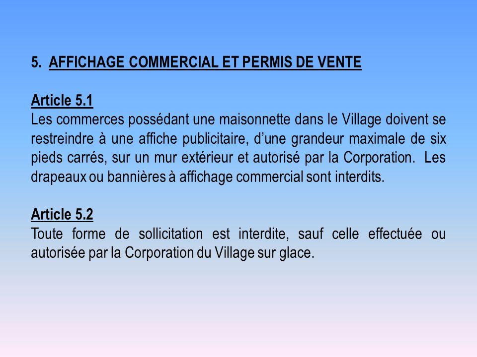5. AFFICHAGE COMMERCIAL ET PERMIS DE VENTE