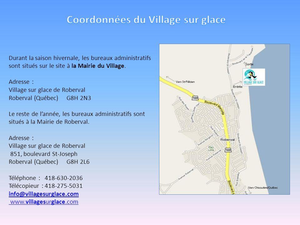 Coordonnées du Village sur glace