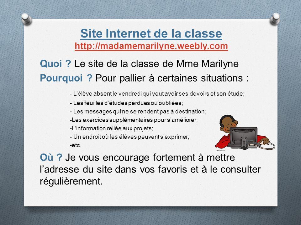 Site Internet de la classe http://madamemarilyne.weebly.com