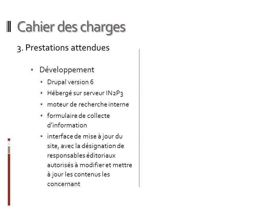 Cahier des charges 3. Prestations attendues Développement