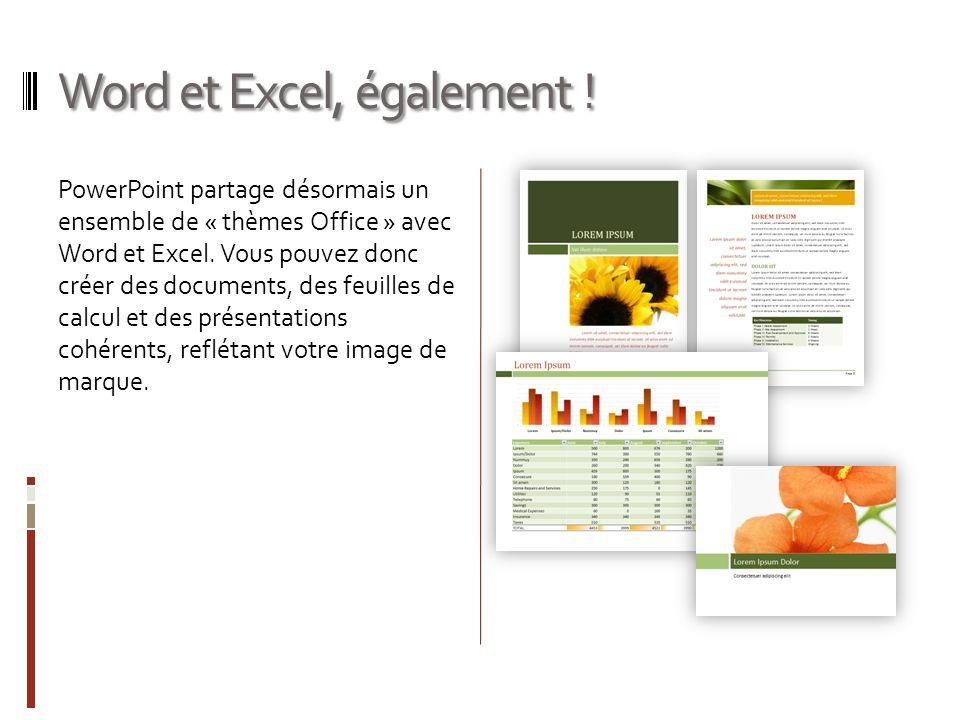 Word et Excel, également !