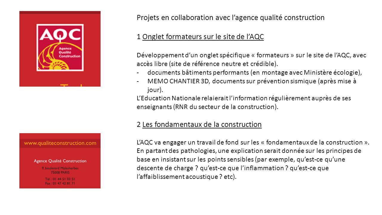 Projets en collaboration avec l'agence qualité construction