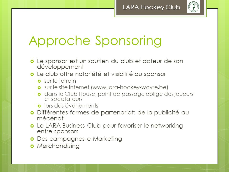 Approche Sponsoring LARA Hockey Club