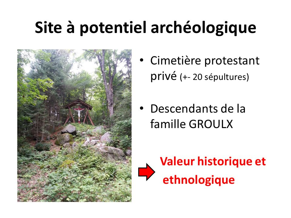 Site à potentiel archéologique