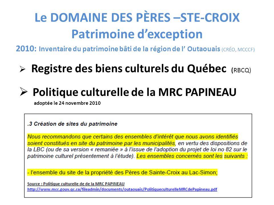 Le DOMAINE DES PÈRES –STE-CROIX Patrimoine d'exception