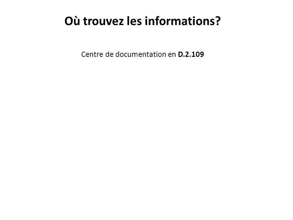 Où trouvez les informations Centre de documentation en D.2.109