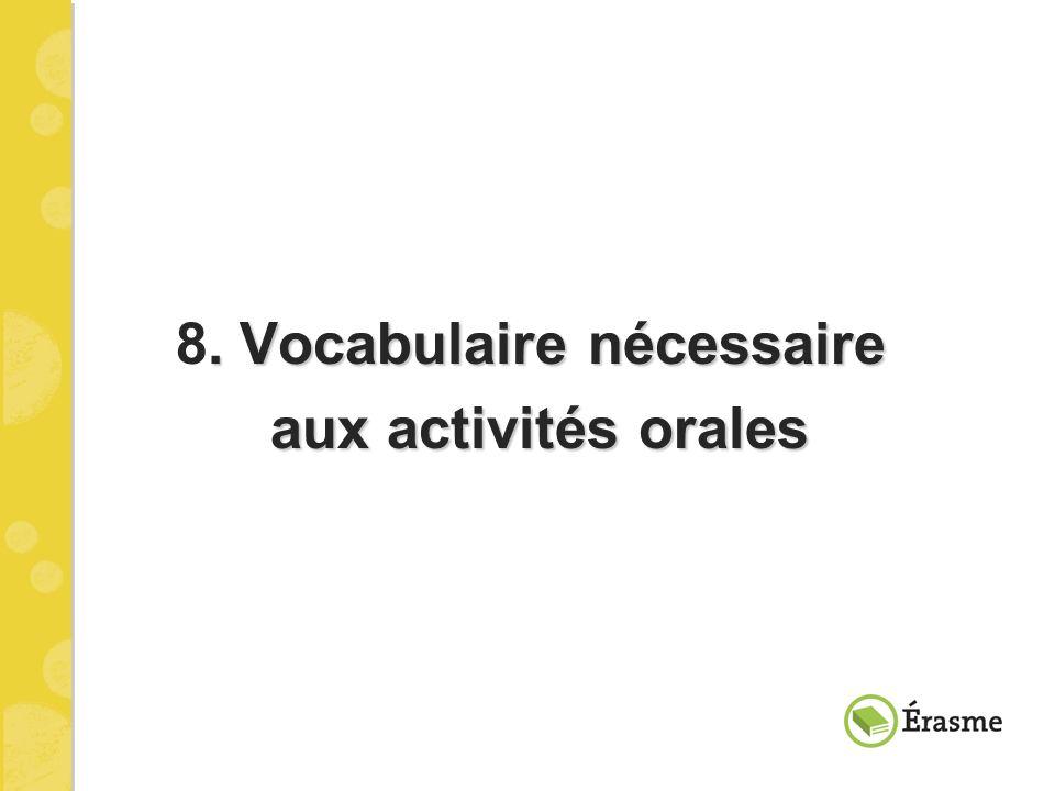 8. Vocabulaire nécessaire aux activités orales
