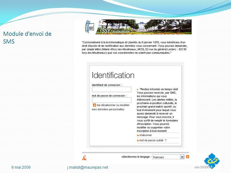 Module d'envoi de SMS 6 mai 2009 j.matrat@maurepas.net