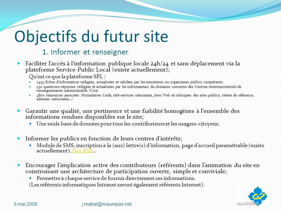 Objectifs du futur site 1. Informer et renseigner
