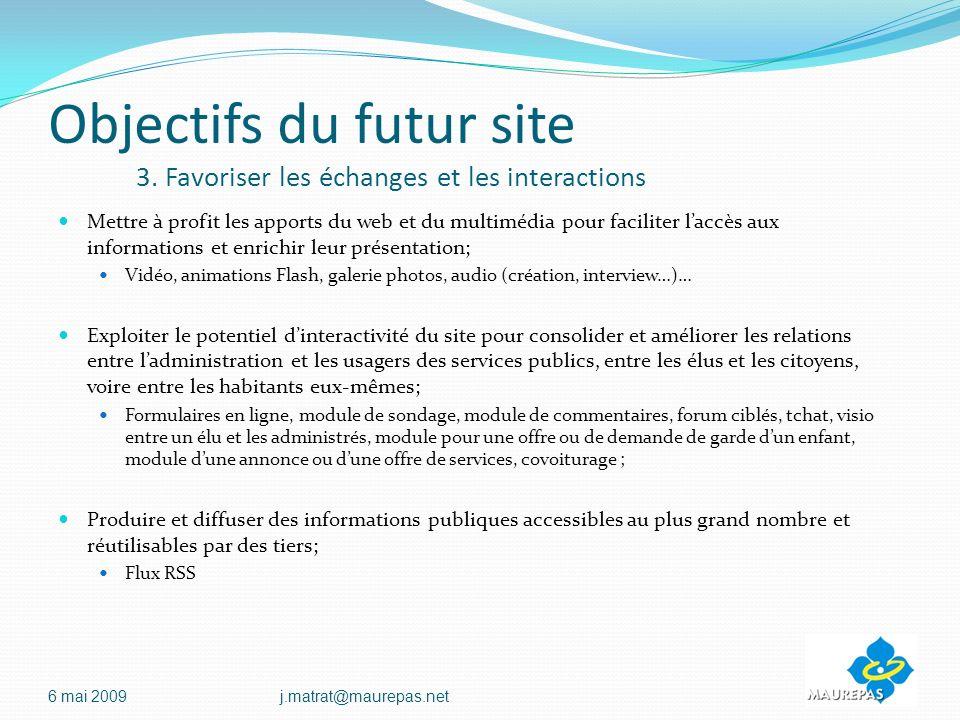 Objectifs du futur site 3. Favoriser les échanges et les interactions