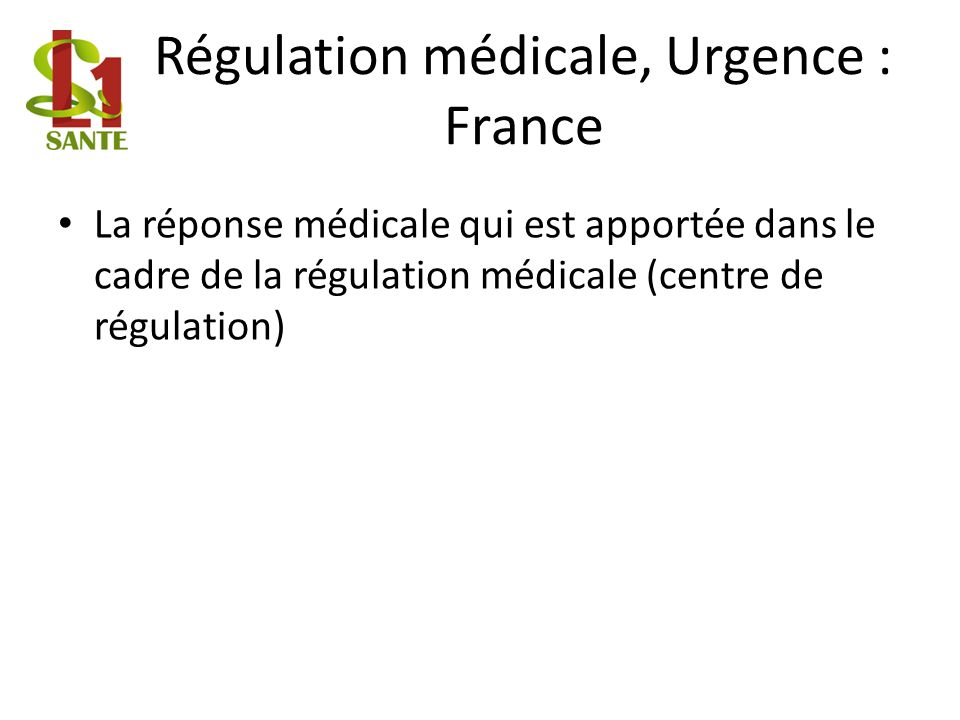 Régulation médicale, Urgence : France