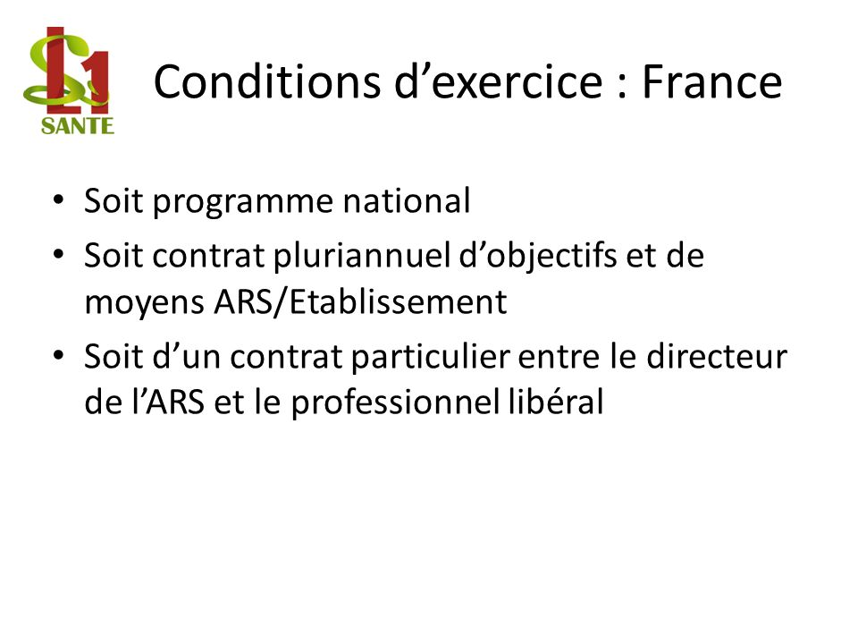 Conditions d'exercice : France