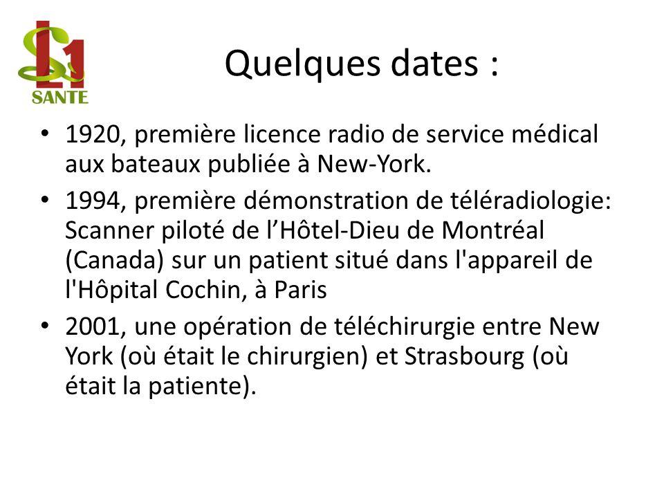 Quelques dates : 1920, première licence radio de service médical aux bateaux publiée à New-York.