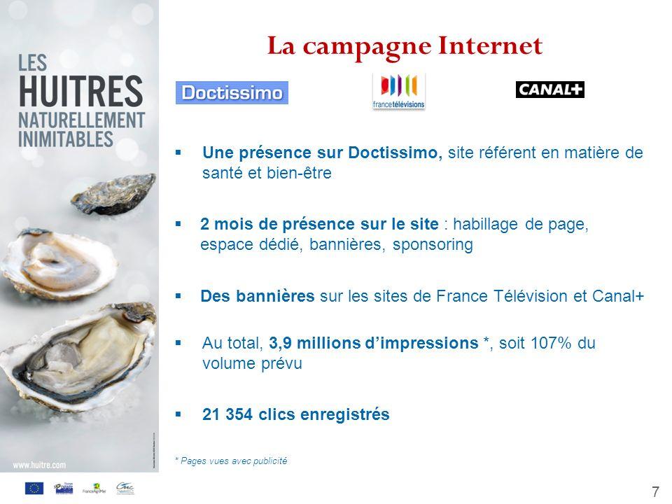 La campagne Internet Une présence sur Doctissimo, site référent en matière de santé et bien-être.