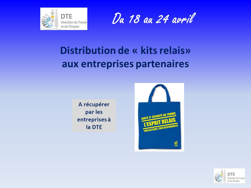 Du 18 au 24 avril Distribution de « kits relais»