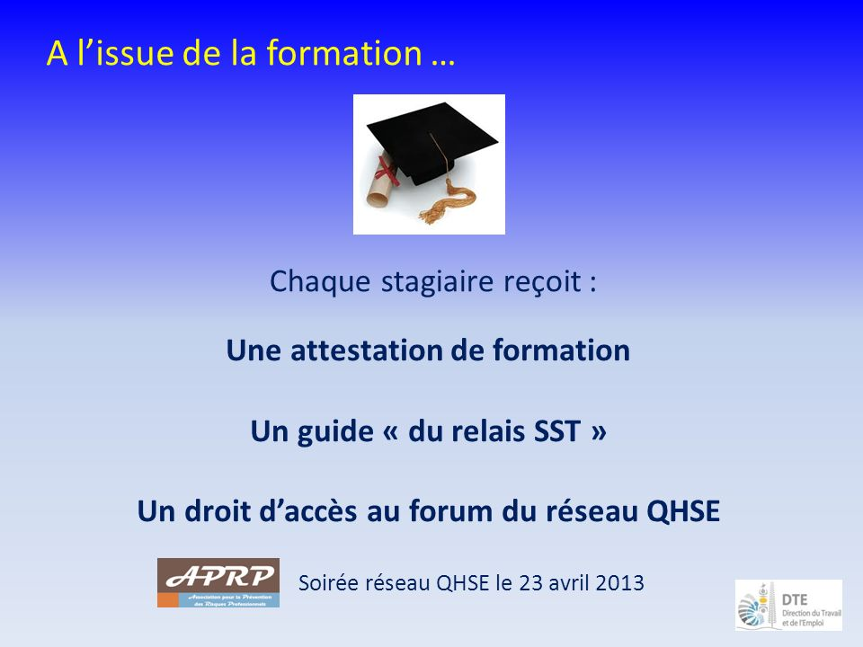 A l'issue de la formation …