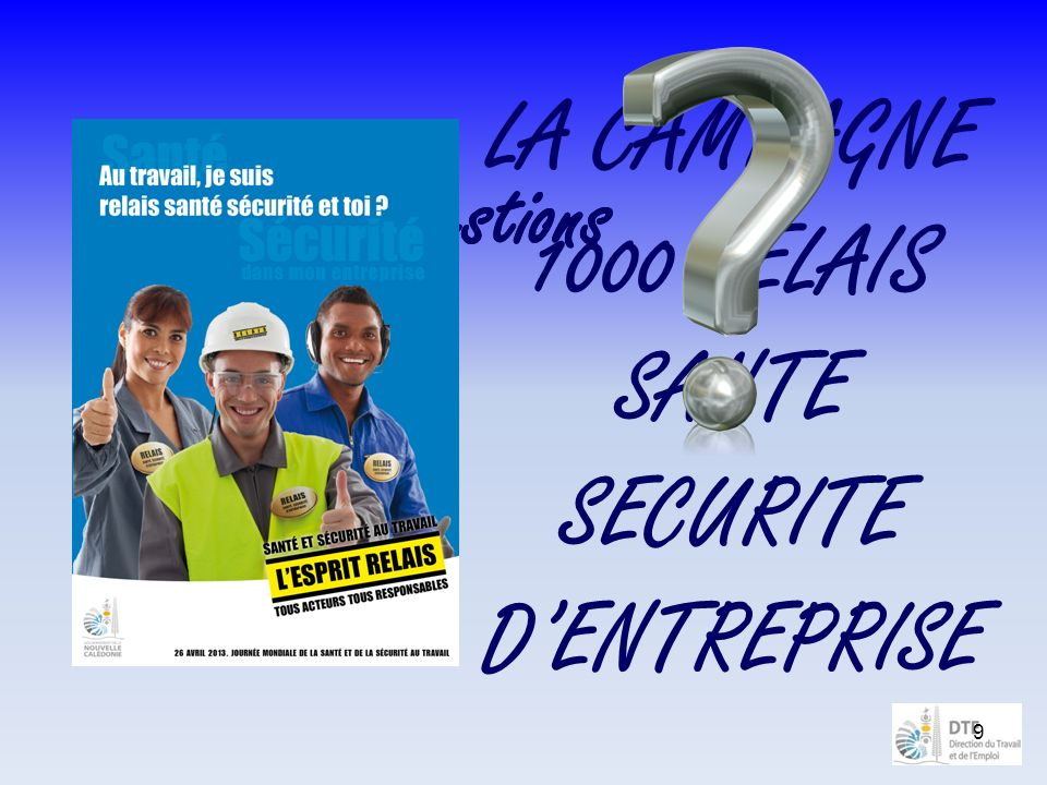 LA CAMPAGNE 1000 RELAIS SANTE SECURITE D'ENTREPRISE