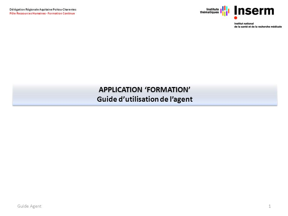 APPLICATION 'formation' Guide d'utilisation de l'agent