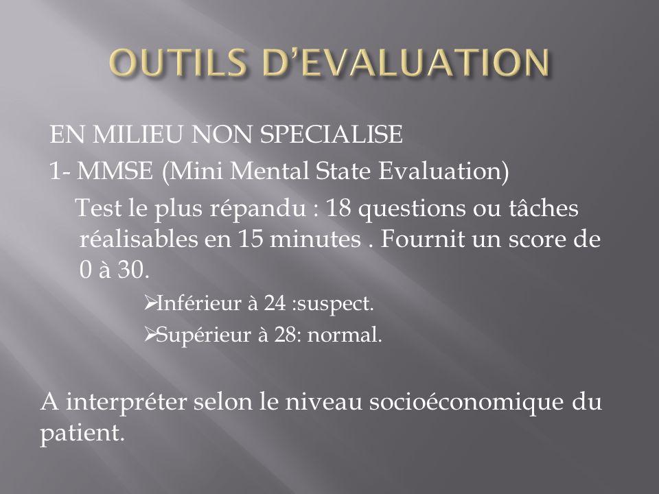 OUTILS D'EVALUATION EN MILIEU NON SPECIALISE