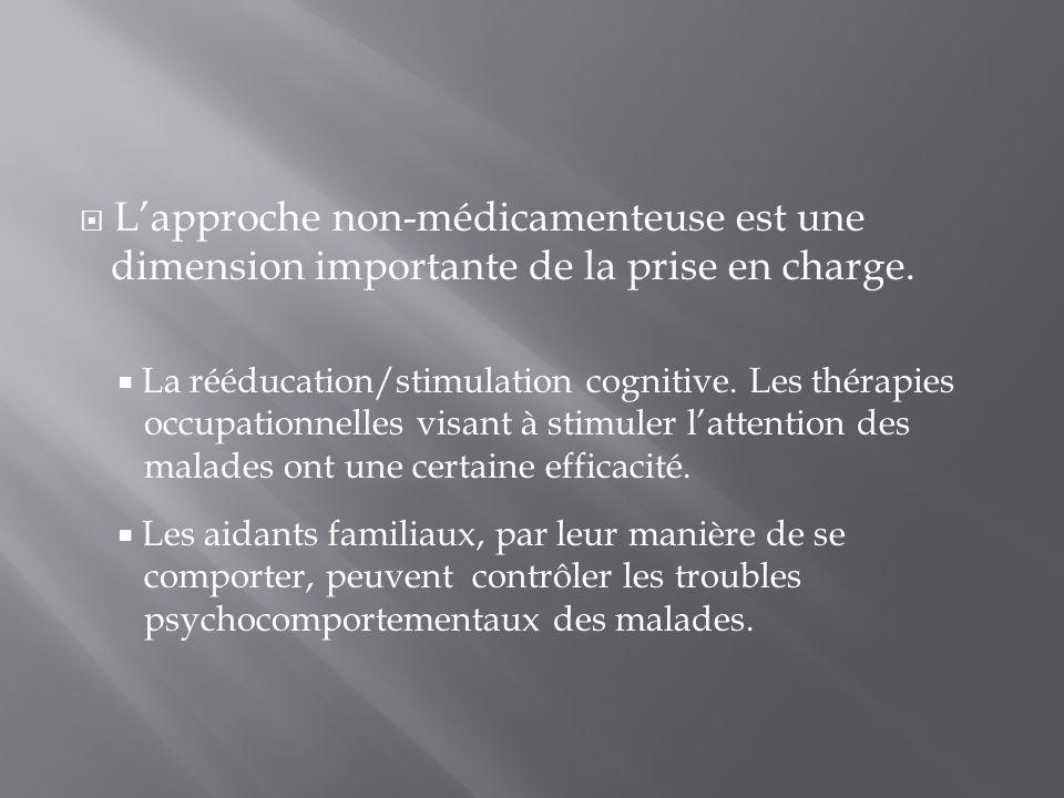 L'approche non-médicamenteuse est une dimension importante de la prise en charge.