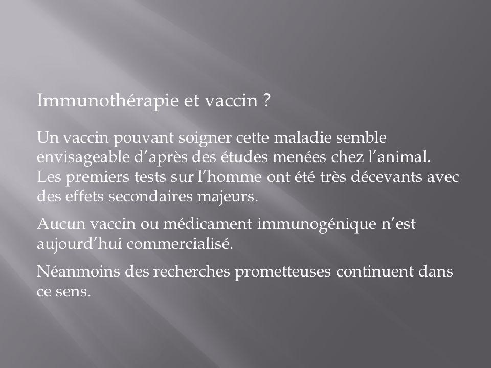 Immunothérapie et vaccin