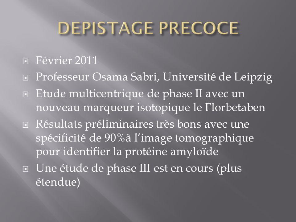 DEPISTAGE PRECOCE Février 2011