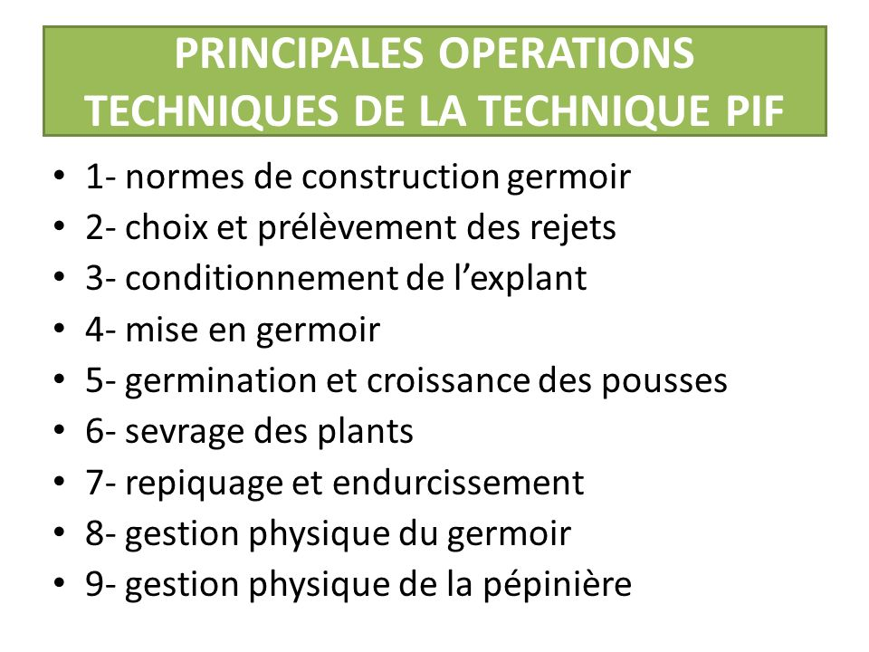 PRINCIPALES OPERATIONS TECHNIQUES DE LA TECHNIQUE PIF