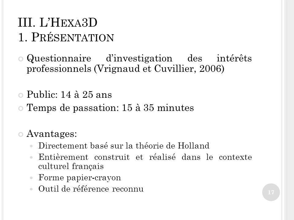 III. L'Hexa3D 1. Présentation