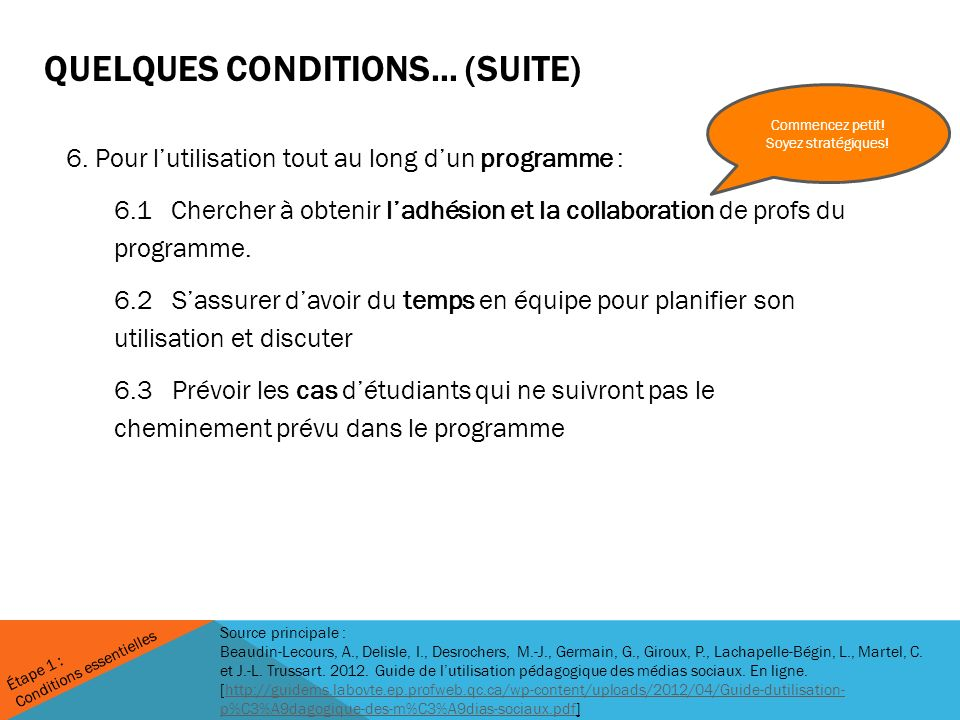 quelques conditions… (suite)