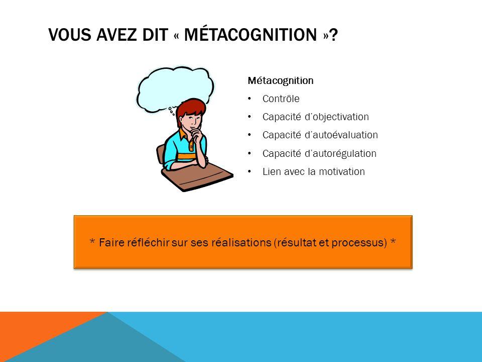 Vous avez dit « métacognition »