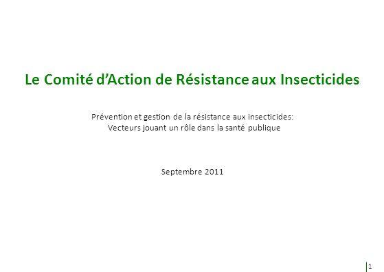 Le Comité d'Action de Résistance aux Insecticides