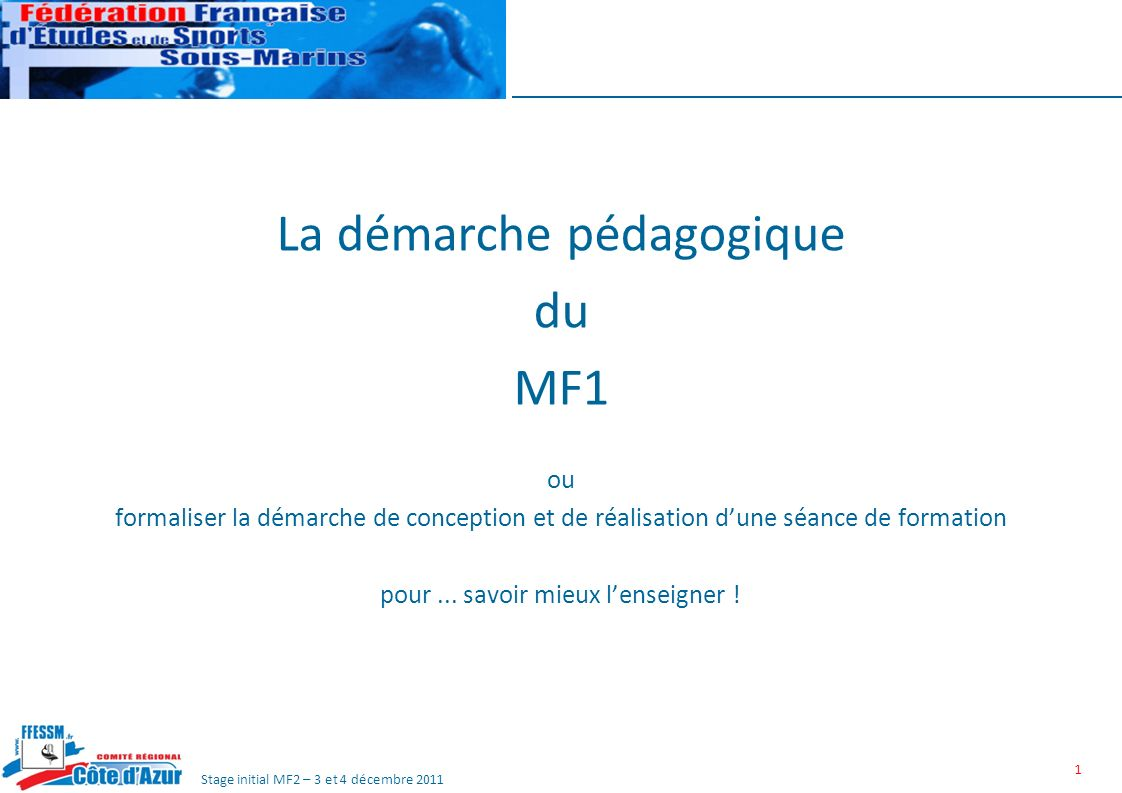 La démarche pédagogique du MF1