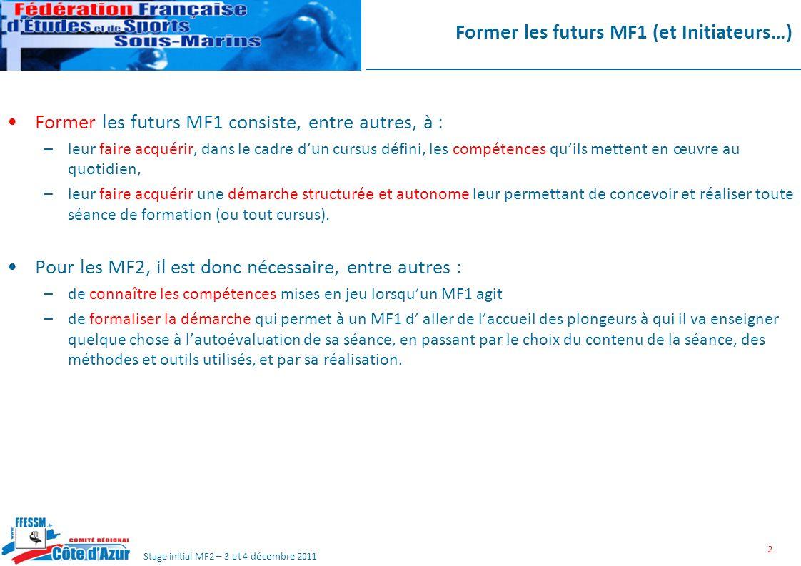 Former les futurs MF1 (et Initiateurs…)