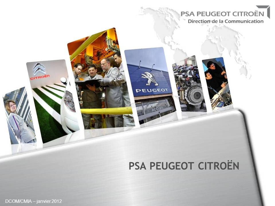 PSA PEUGEOT CITROËN DCOM/CMIA – janvier 2012