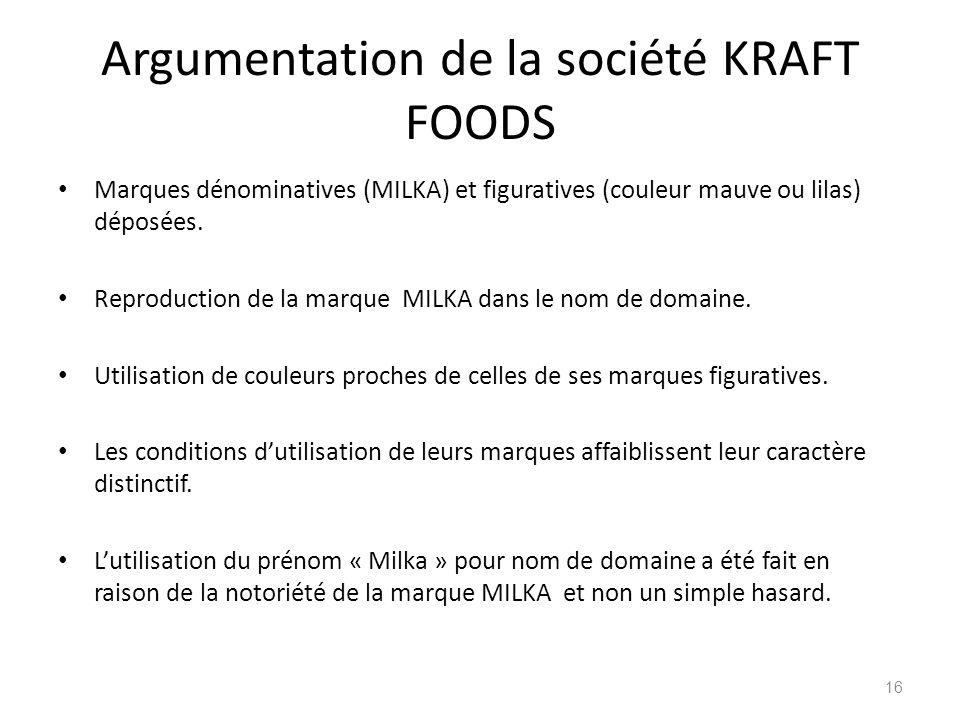 Argumentation de la société KRAFT FOODS