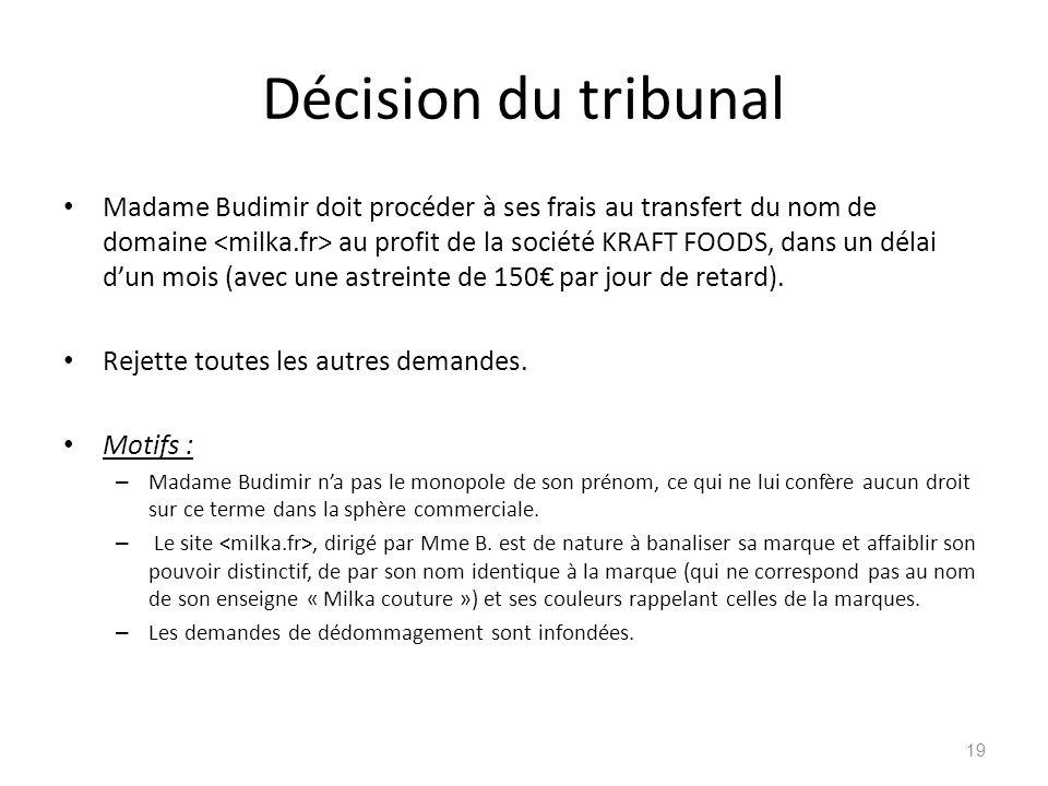 Décision du tribunal
