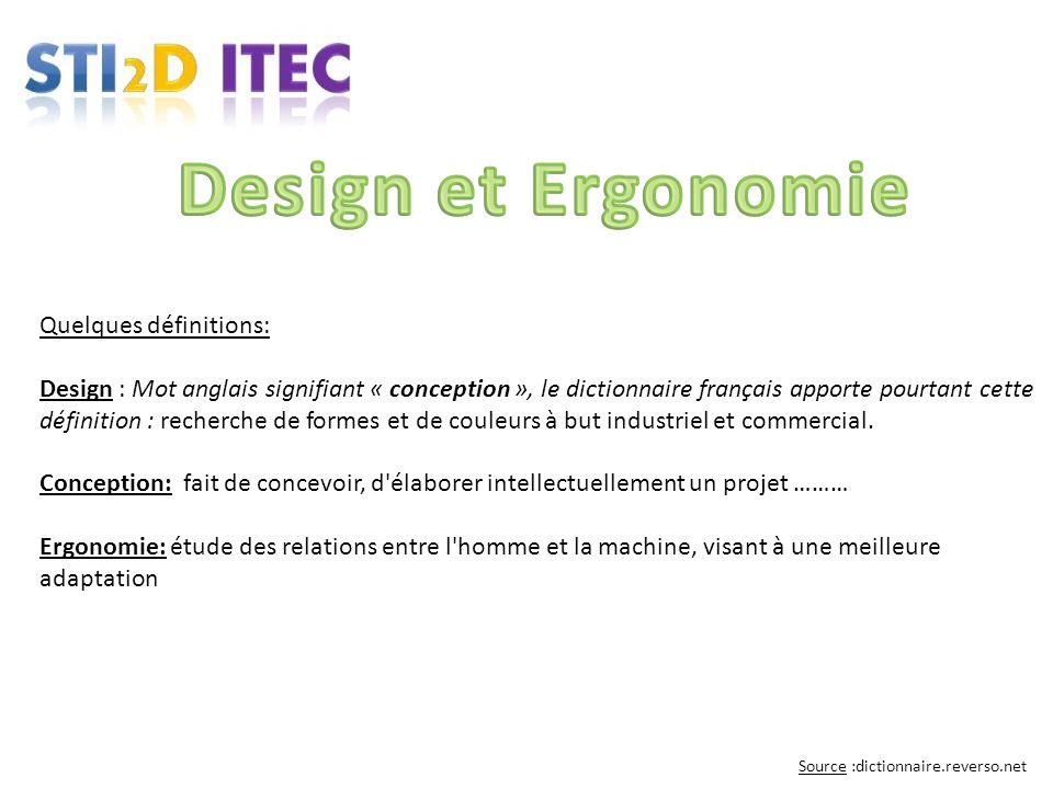 Design et Ergonomie Quelques définitions:
