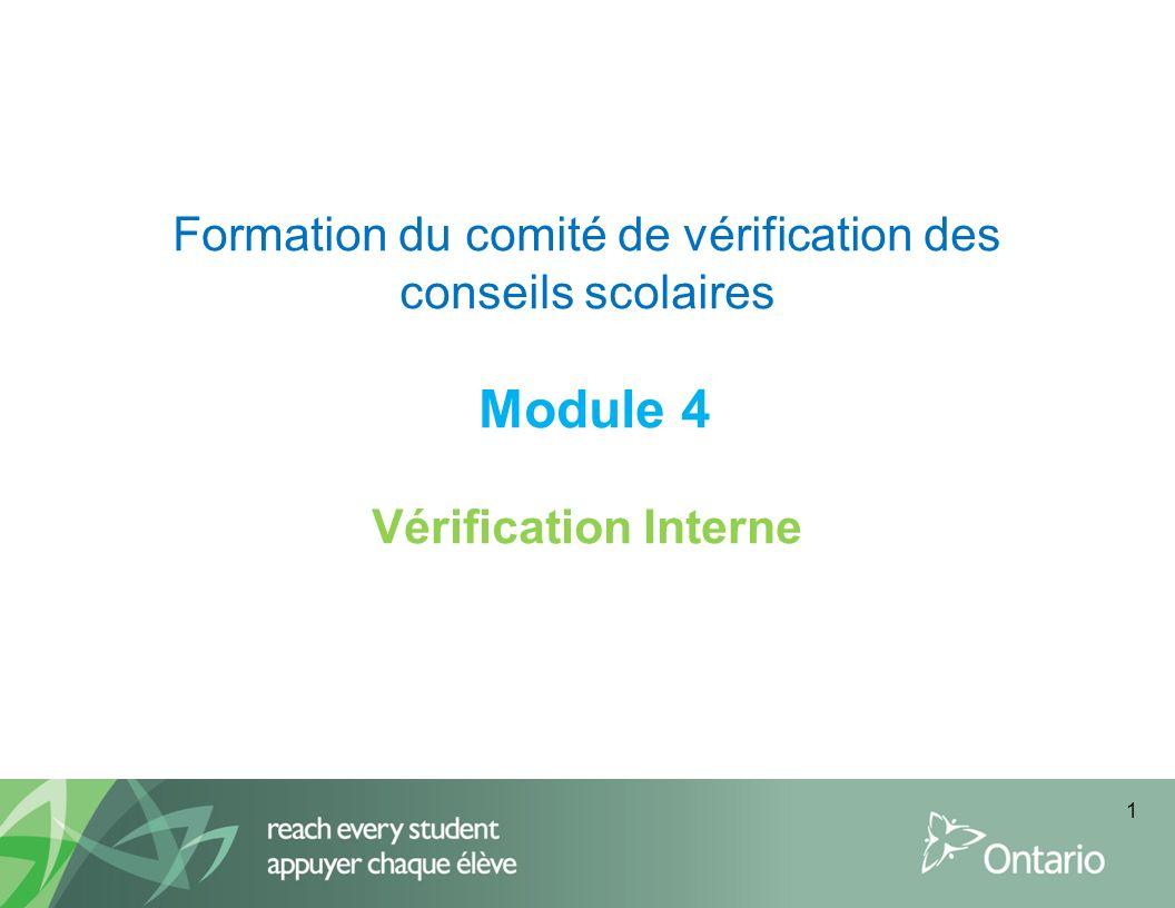 Formation du comité de vérification des conseils scolaires Module 4 Vérification Interne