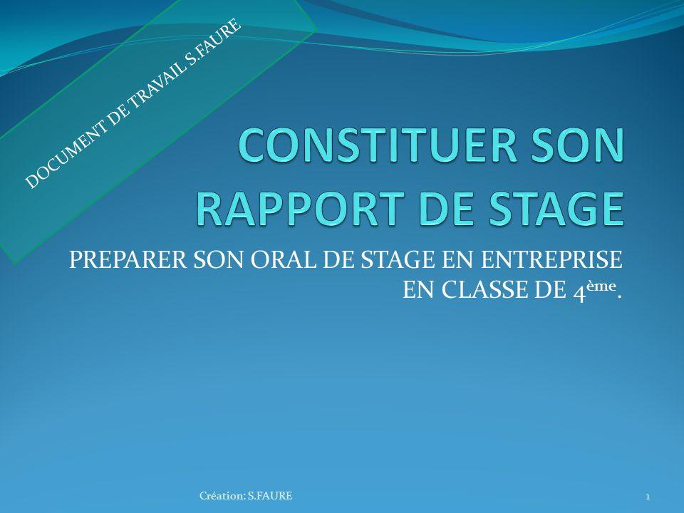 CONSTITUER SON RAPPORT DE STAGE