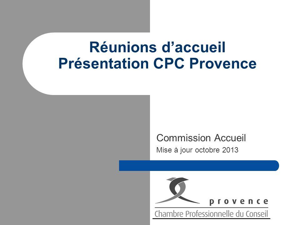 Réunions d'accueil Présentation CPC Provence