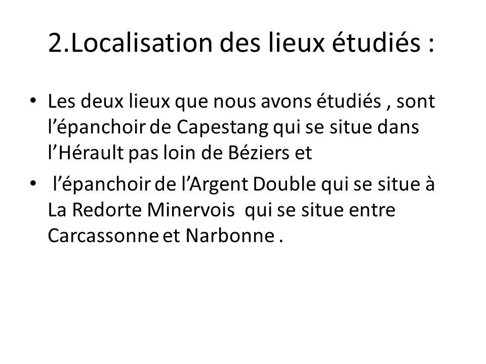 2.Localisation des lieux étudiés :