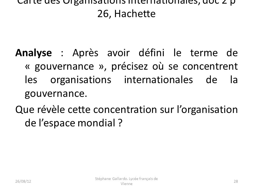 Carte des Organisations Internationales, doc 2 p 26, Hachette