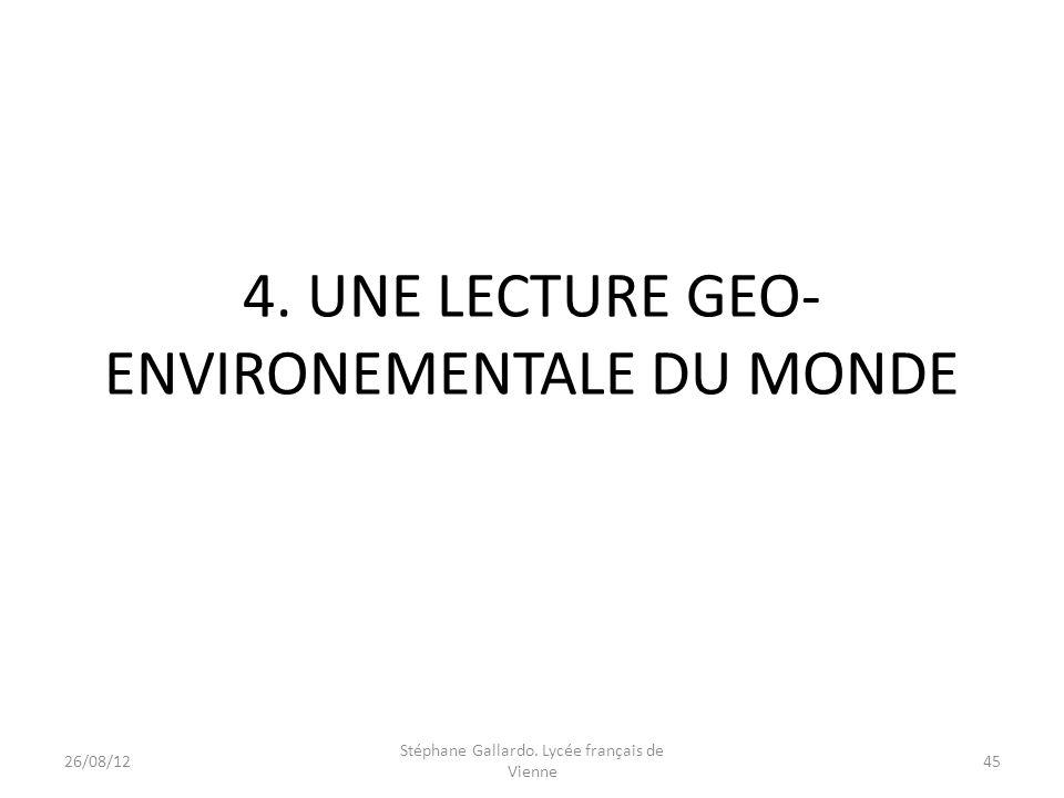4. UNE LECTURE GEO-ENVIRONEMENTALE DU MONDE